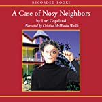 The Case of the Nosy Neighbors: A Morning Shade mystery | Lori Copeland