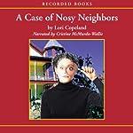 The Case of the Nosy Neighbors: A Morning Shade mystery | Lori Copeland
