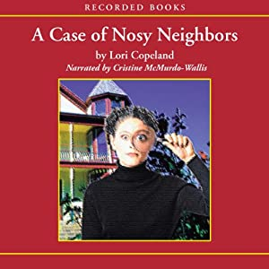The Case of the Nosy Neighbors Audiobook
