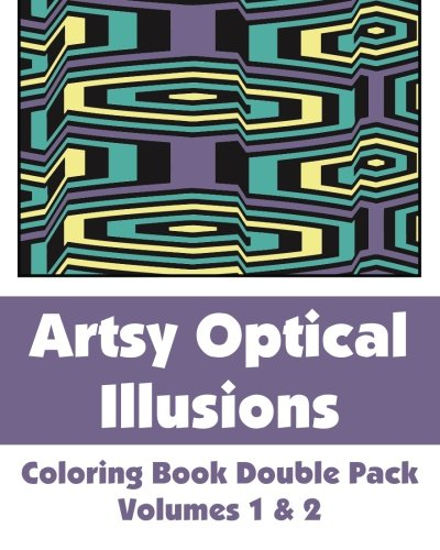 Artsy Optical Illusions Coloring Book Double Pack (Volumes 1 & 2) (Art-Filled Fun Coloring Books) PDF