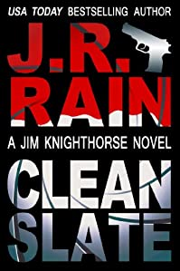 Clean Slate by J.R. Rain ebook deal