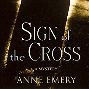 Sign of the Cross: A Collins-Burke Mystery, Book 1 Audiobook