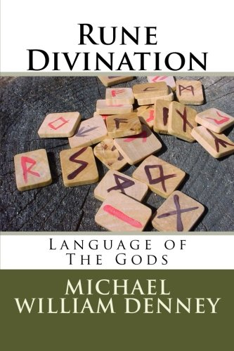 Rune Divination [Denney, Michael William] (Tapa Blanda)