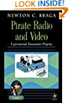 Pirate Radio and Video: Experimental...