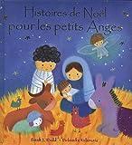 echange, troc Sarah J. Dodd, Dubravka Kolanovic - Histoires de Noël pour les petits Anges