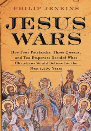 John Philip Jenkins - Jesus Wars