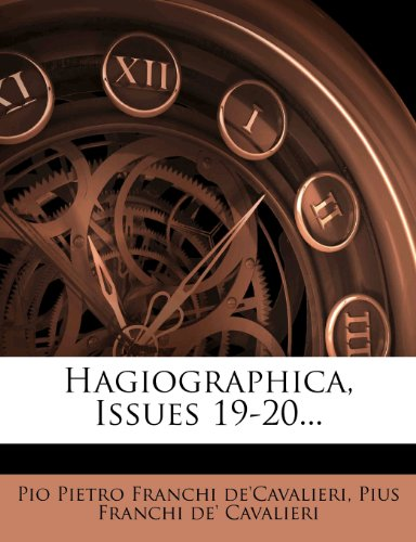 Hagiographica, Issues 19-20...