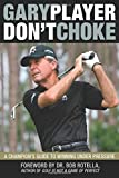 Amazon.co.jpDon't Choke: A Champion's Guide to Winning Under Pressure
