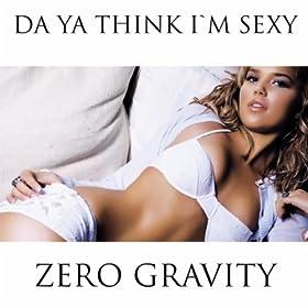Da ya think im sexy lyrics