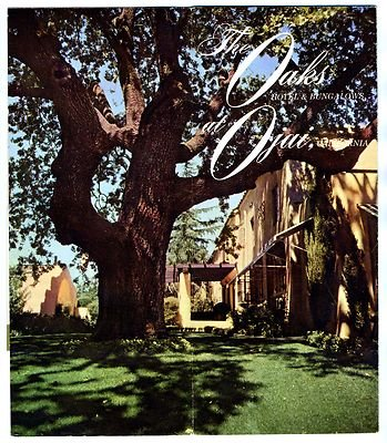 The Oaks Hotel & Bungalows at Ojai California Brochure 1950's (Ojai Hotels compare prices)