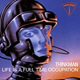 Life Is A Full-Time Occupation