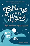 Falling in Honey: Life and Love on a Greek Island by Jennifer Barclay