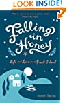 Falling in Honey: Life and Love on a...