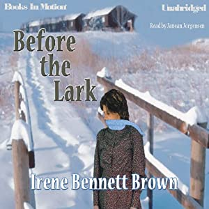 Before the Lark | [Irene Bennett Brown]