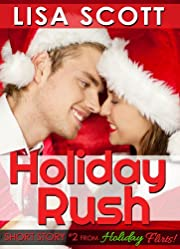 Holiday Rush (from Holiday Flirts! 5 Romantic Short Stories)