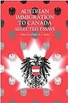 Austrian Immigration to Canada: Selec...