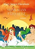 Mehr Mann fürs Herz (3802582527) by Mary Janice Davidson