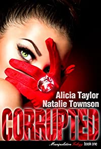 Corrupted by Alicia Taylor ebook deal