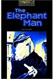 img - for The Oxford Bookworms Library Stage 1: Level 1: 400 Word Vocabulary The Elephant Man book / textbook / text book