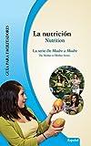 img - for Nutrici n/Nutrition: Gu a para facilitadores (De Madre a Madre: Prenatal Care Photonovel Series n  3) (Spanish Edition) book / textbook / text book