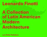 img - for A Collection of Latin American Modern Architecture: Leonardo Finotti book / textbook / text book