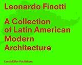 img - for Latin American Modern Architecture: Leonardo Finotti book / textbook / text book