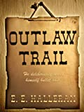img - for Outlaw Trail (Wheeler Large Print Western) book / textbook / text book