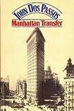 John Roderigo Dos Passos Manhattan Transfer