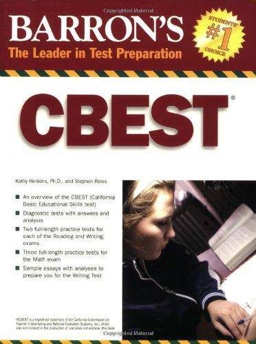 Barron's CBEST: California Basic Educational Skills Test (Barron's How to Prepare for the Cbest California Basic Educati