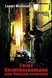 Crime - Kriminalromane und Thriller schreiben