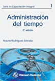img - for Serie de capacitaci n integral Vol. 1 2  edici n. Administraci n del tiempo (Spanish Edition) book / textbook / text book
