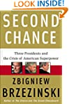 Second Chance: Three Presidents and t...