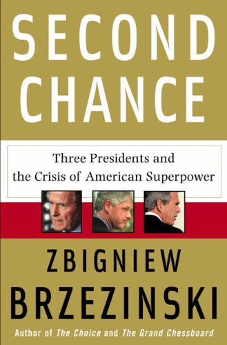 Image for Second Chance: Three Presidents and the Crisis of American Superpower