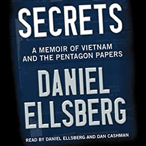 Secrets: A Memoir of Vietnam and the Pentagon Papers | [Daniel Ellsberg]