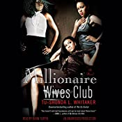 Millionaire Wives Club: A Novel | Tu-Shonda L. Whitaker