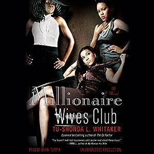Millionaire Wives Club: A Novel | [Tu-Shonda L. Whitaker]