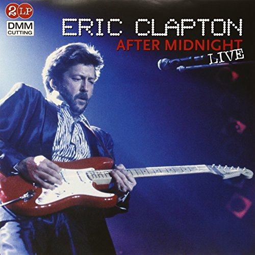 Eric Clapton - After Midnight (Live) - Zortam Music
