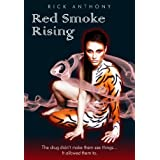 Red Smoke Risingby Rick Anthony