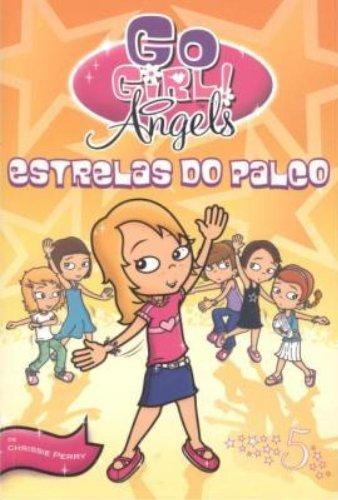 estrelas-do-palco-volume-5-colecao-go-girl-angels-em-portuguese-do-brasil