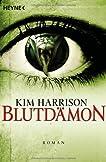 Blutdämon (Rachel Morgan/The Hollows, #9)