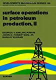 img - for Surface Operations in Petroleum Production, II (Developments in Petroleum Science) (v. 2) book / textbook / text book