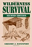 img - for Wilderness Survival: 2nd Edition book / textbook / text book