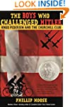 The Boys Who Challenged Hitler: Knud...