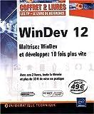 echange, troc Florent Leroux, François Pelletier - WinDev 12 - Coffret de 2 livres : Maîtrisez WinDev et développez 10 fois plus vite