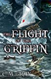 img - for The Flight of the Griffin book / textbook / text book