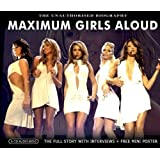 Maximum Girls Aloud: the early storyby Girls Aloud