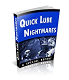 Quick Lube Nightmares - Are You Getting Your Car Care Thats Needed