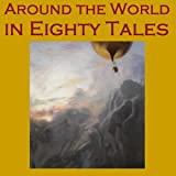 img - for Around the World in 80 Tales: 80 Classic Stories from Around the World book / textbook / text book