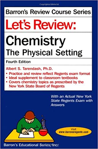 Let's Review Chemistry: The Physical Setting, 4th Edition (Let's Review: Chemistry)