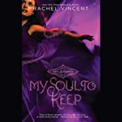 My Soul to Keep: Soul Screamers, Book 3 | Rachel Vincent
